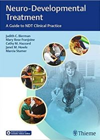 Neuro-Developmental Treatment: A Guide to NDT Clinical Practice, 1e (Original Publisher PDF)
