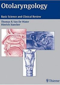 Otolaryngology: Basic Science and Clinical Review, 1e (Original Publisher PDF)
