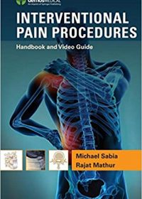 Interventional Pain Procedures: Handbook and Video Guide, 1e (Original Publisher PDF)