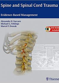 Spine and Spinal Cord Trauma: Evidence-Based Management, 1e (Original Publisher PDF)