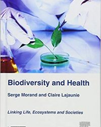 Biodiversity and Health: Linking Life, Ecosystems and Societies, 1e (Original Publisher PDF)