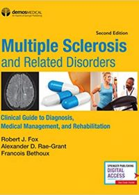 Multiple Sclerosis and Related Disorders: Clinical Guide to Diagnosis, Medical Management, and Rehabilitation, 2e (EPUB)