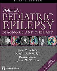 Pellock's Pediatric Epilepsy: Diagnosis and Therapy, 4e (Original Publisher PDF)