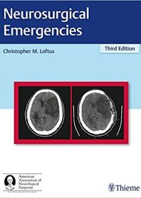 Neurosurgical Emergencies, 3e (Original Publisher PDF)