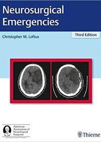 Neurosurgical Emergencies, 3e (Original Publisher PDF)