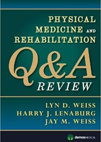 Physical Medicine and Rehabilitation Q&A Review, 1e (Original Publisher PDF)