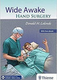Wide Awake Hand Surgery, 1e (Original Publisher PDF)