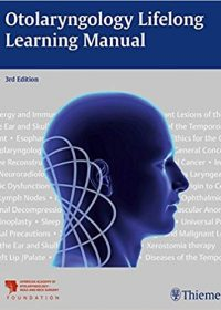 Otolaryngology Lifelong Learning Manual, 1e (Original Publisher PDF)