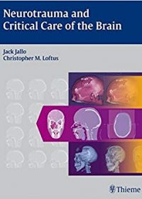 Neurotrauma and Critical Care of the Brain, 1e (Original Publisher PDF)