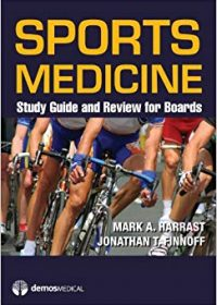 Sports Medicine: Study Guide and Review for Boards, 1e (Original Publisher PDF)