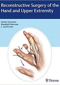 Reconstructive Surgery of the Hand and Upper Extremity, 1e (Original Publisher PDF)