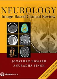 Neurology Image-Based Clinical Review, 1e (Original Publisher PDF)