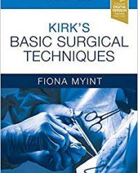 Kirk's Basic Surgical Techniques, 7e (Original Publisher PDF)