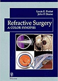 Refractive Surgery A Color Synopsis, 1e (Original Publisher PDF)