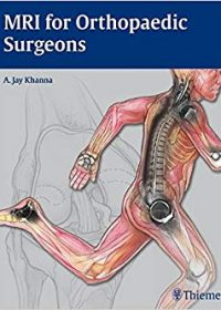 MRI for Orthopaedic Surgeons, 1e (Original Publisher PDF)