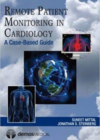 Remote Patient Monitoring in Cardiology, 1e (Original Publisher PDF)