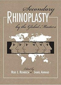 Secondary Rhinoplasty by the Global Masters, 1e (Original Publisher PDF)