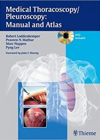 Medical Thoracoscopy / Pleuroscopy: Manual and Atlas, 1e (Original Publisher PDF)