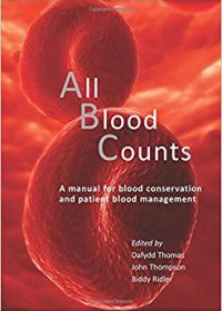 All Blood Counts: A Manual for Blood Conservation and Patient Blood Management, 1e (EPUB)
