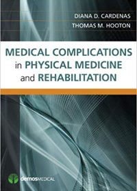 Medical Complications in Physical Medicine and Rehabilitation, 1e (Original Publisher PDF)