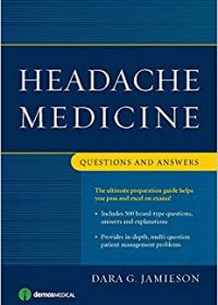 Headache Medicine: Questions and Answers, 1e (Original Publisher PDF)