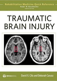 Traumatic Brain Injury, 1e (Original Publisher PDF)
