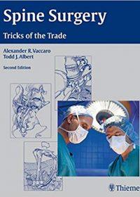 Spine Surgery: Tricks of the Trade, 2e (Original Publisher PDF)