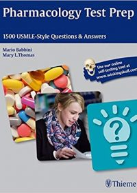 Pharmacology Test Prep: 1500 USMLE-Style Questions & Answers, 1e (Original Publisher PDF)
