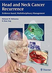 Head and Neck Cancer Recurrence: Evidence-based, Multidisciplinary Management, 1e (Original Publisher PDF)
