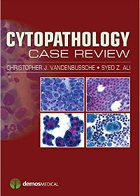 Cytopathology Case Review, 1e (Original Publisher PDF)