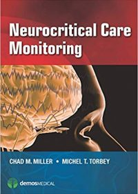 Neurocritical Care Monitoring, 1e (Original Publisher PDF)