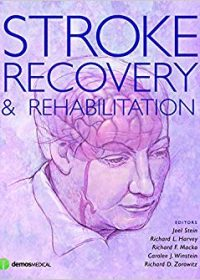 Stroke Recovery and Rehabilitation, 1e (Original Publisher PDF)