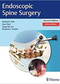 Endoscopic Spine Surgery, 2e (Original Publisher PDF)