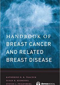 Handbook of Breast Cancer and Related Breast Disease, 1e (Original Publisher PDF)
