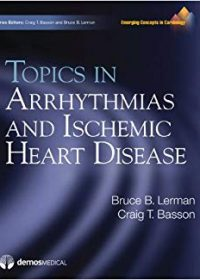 Topics in Arrhythmias and Ischemic Heart Disease, 1e (Original Publisher PDF)