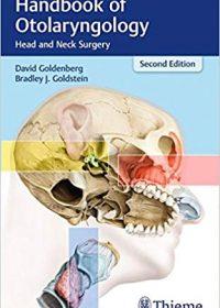 Handbook of Otolaryngology: Head and Neck Surgery, 2e (Original Publisher PDF)