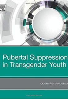Pubertal Suppression in Transgender Youth, 1e (Original Publisher PDF)