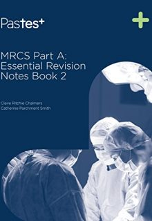 MRCS Part A: Essential Revision Notes: Book 2, 1e (EPUB)