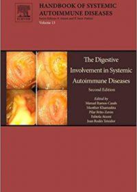 The Digestive Involvement in Systemic Autoimmune Diseases, Volume 13, 1e (Original Publisher PDF)