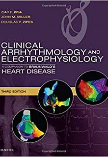 Clinical Arrhythmology and Electrophysiology: A Companion to Braunwald's Heart Disease, 3e (Original Publisher PDF)