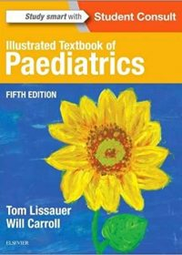 Illustrated Textbook of Paediatrics, 5e (Original Publisher PDF)