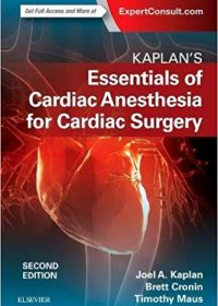 Kaplan's Essentials of Cardiac Anesthesia, 2e (Original Publisher PDF)