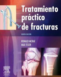Tratamiento práctico de fracturas, 1e  (Original Publisher PDF)