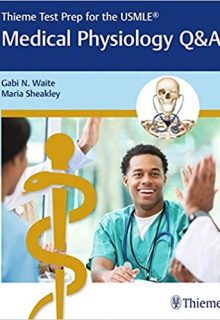 Thieme Test Prep for the USMLE: Medical Physiology Q&A, 1e (Original Publisher PDF)