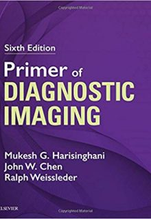 Primer of Diagnostic Imaging, 6e (Original Publisher PDF)