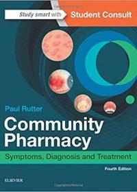 Community Pharmacy: Symptoms, Diagnosis and Treatment, 4e (Original Publisher PDF)