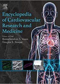 Encyclopedia of Cardiovascular Research and Medicine, 1e (Original Publisher PDF)