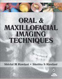 Oral & Maxillofacial Imaging Techniques, 1e (True PDF)