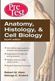 Anatomy, Histology, & Cell Biology: PreTest Self-Assessment & Review, 4e (Original Publisher PDF)