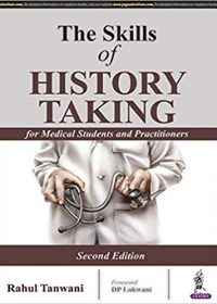 The Skills of History Taking for Medical Students and Practitioners, 1e (True PDF)